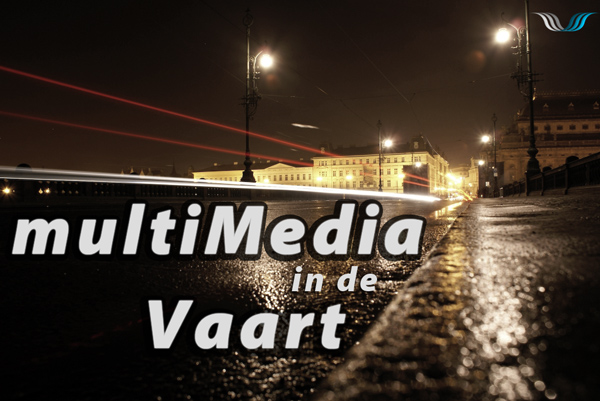 MultiMedia in de Vaart